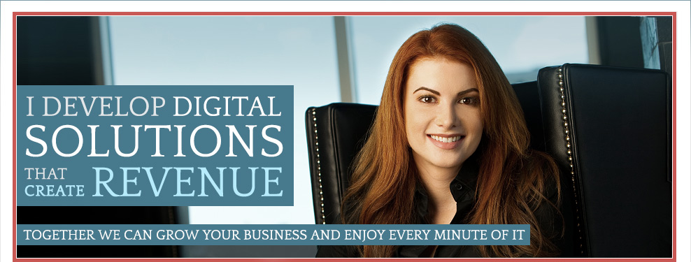 I DEVELOP DIGITAL SOLUTIONS THAT DRIVE RESULTS. TOGETHER WE CAN CHANGE YOUR BUSINESS AND ENJOY EVERY MINUTE OF IT.